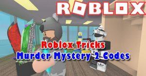Roblox Murder Mystery 2 Codes