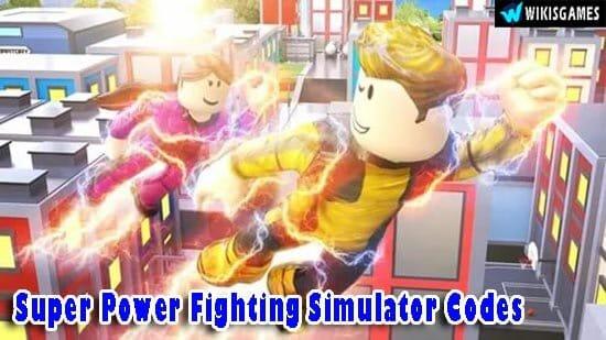 Super Power Fighting Simulator Codes