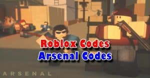 Roblox Arsenal Codes – bucks, skins, and announcer voices