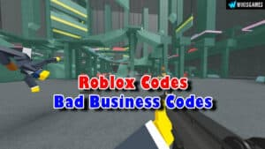 Roblox Bad Business Codes List (Updated)